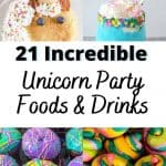21 incredible unicorn party foods and drinks