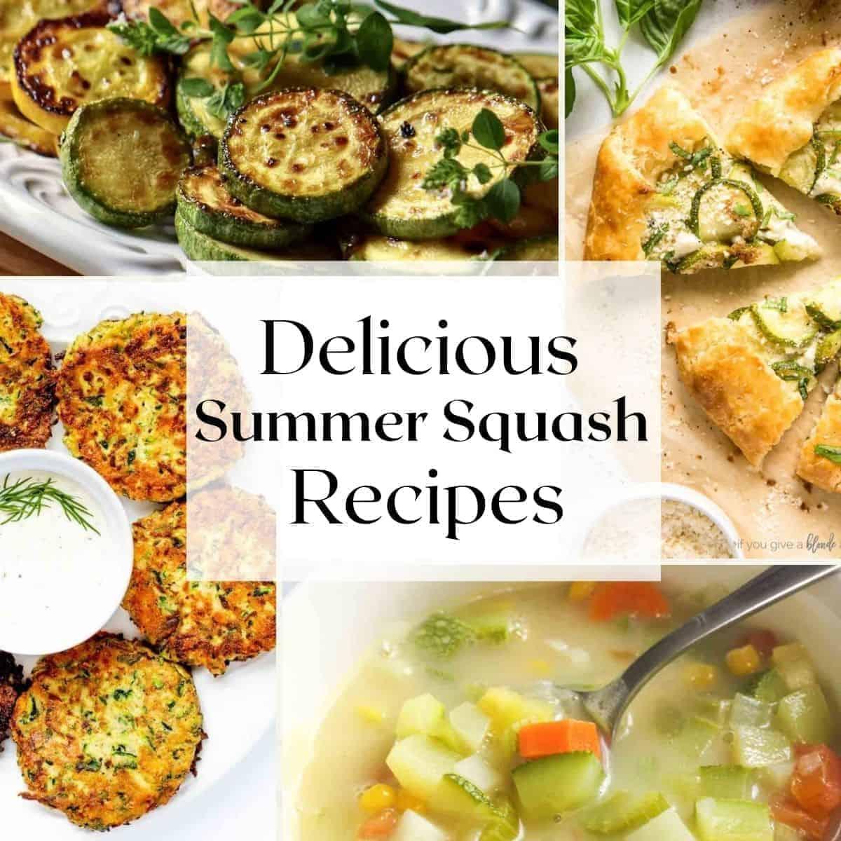 delicious summer squash recipes